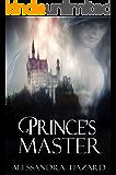 Prince's Master (Calluvia's Royalty Book 4)