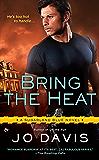 Bring the Heat (Sugarland Blue Novel Book 5)
