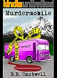 Murdermobile (Portland Bookmobile Mysteries Book 1)