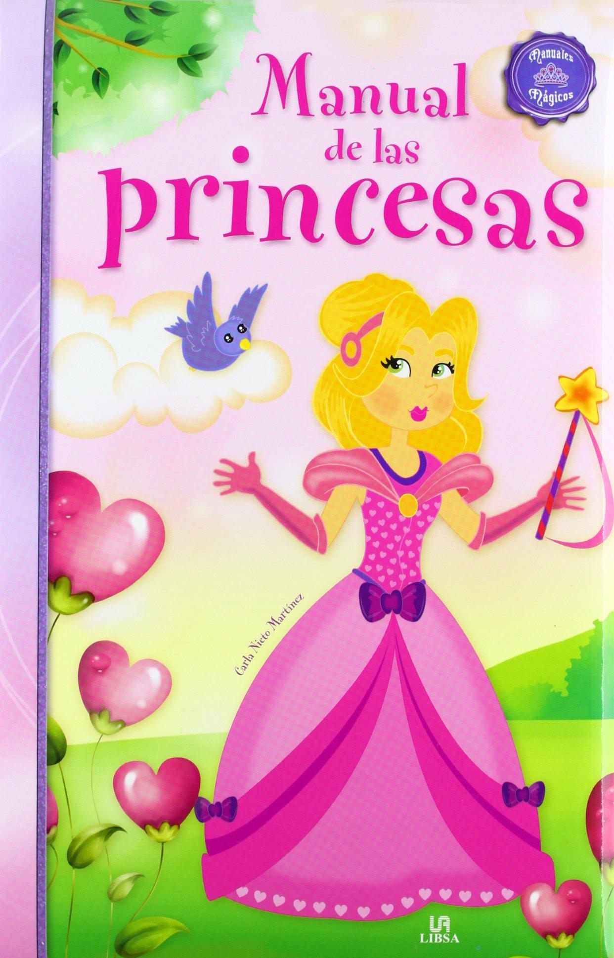 Manual de las Princesas (Manuales Mágicos): Amazon.es: Carla Nieto  Martínez: Libros