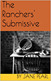 The Ranchers' Submissive (Old School Ranchers Series Book 1) (English Edition)
