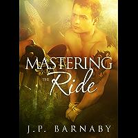Mastering the Ride (English Edition)