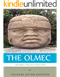 The World's Greatest Civilizations: The History and Culture of the Olmec