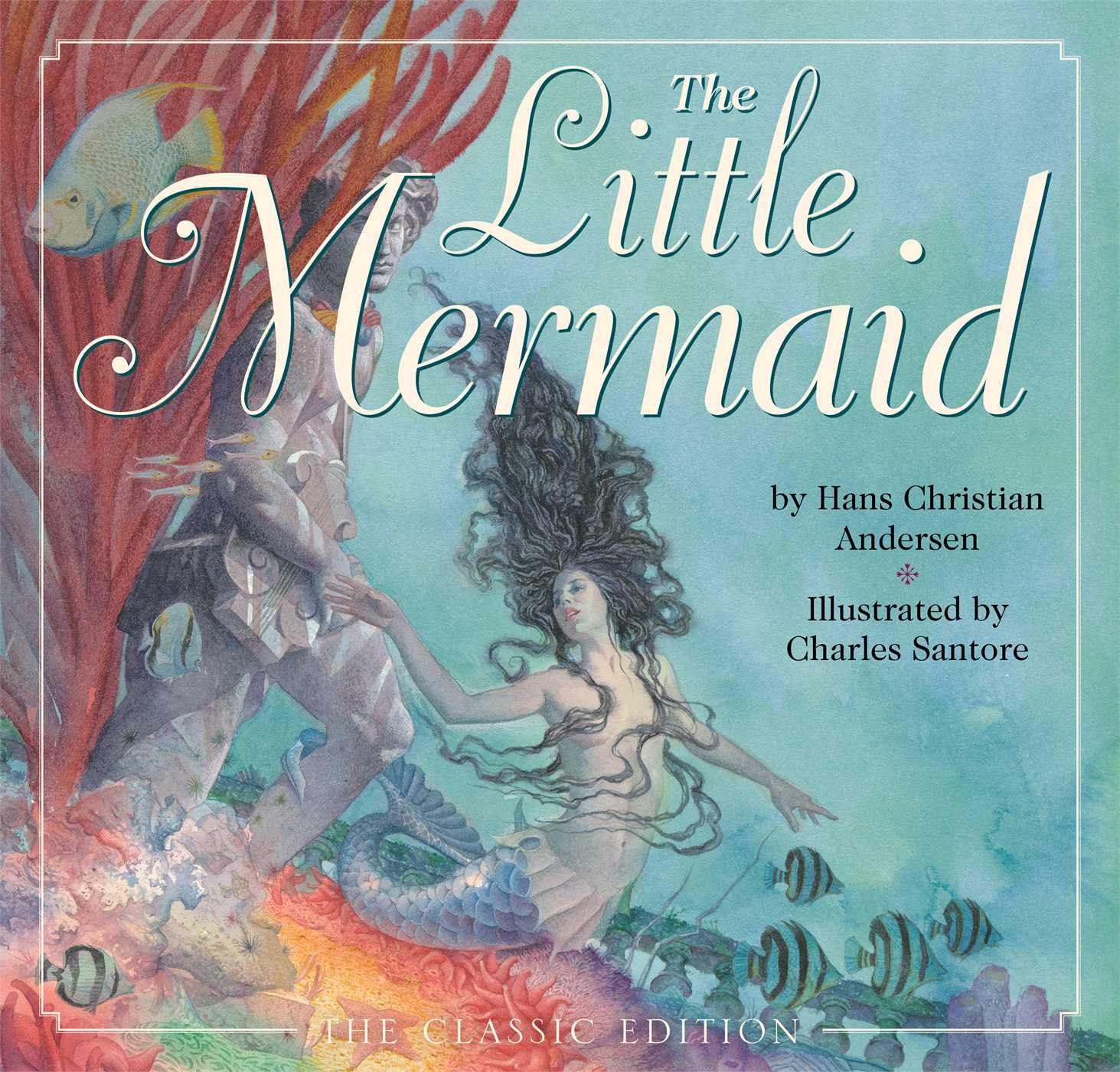 The Little Mermaid Hans Christian Anderson Charles Santore 9781604333770 Amazon Books