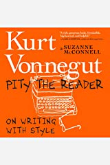 Pity the Reader: On Writing with Style Audible Audiobook