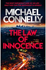 The Law of Innocence: The Brand New Lincoln Lawyer Thriller (Mickey Haller Series Book 6) Kindle Edition