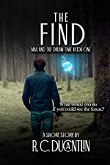 The Find (Max and the Dream Time Book 1) Kindle Edition