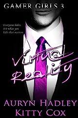 Virtual Reality (Gamer Girls Book 3) Kindle Edition