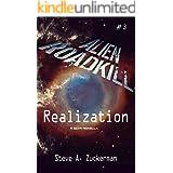 Alien Roadkill - Realization: Book 3