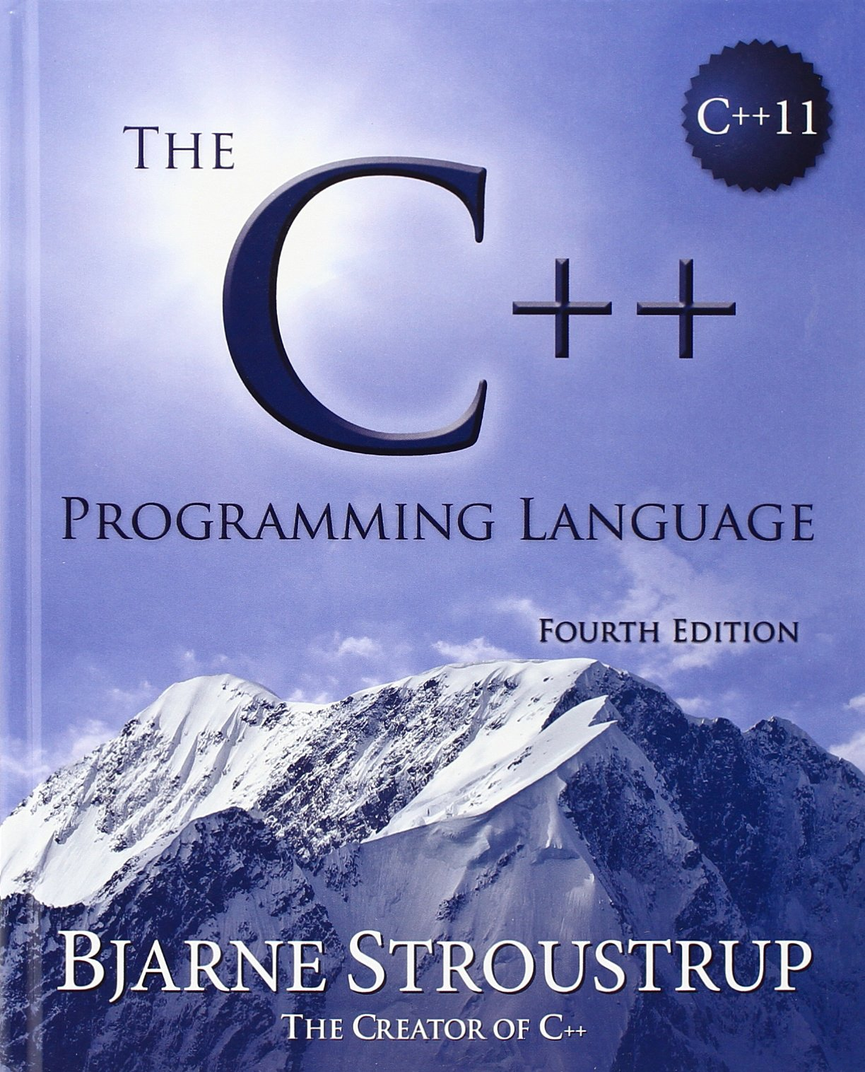 The C++ Programming Language (hardcover) (4th Edition) by Bjarne Stroustrup