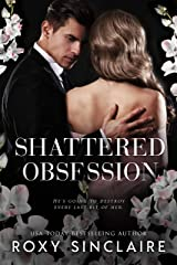 Shattered Obsession Kindle Edition