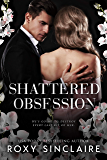 Shattered Obsession