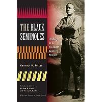 The Black Seminoles: History of a Freedom-Seeking People