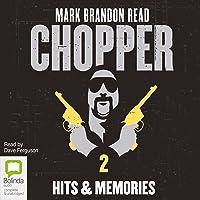 Chopper 2: Hits and Memories