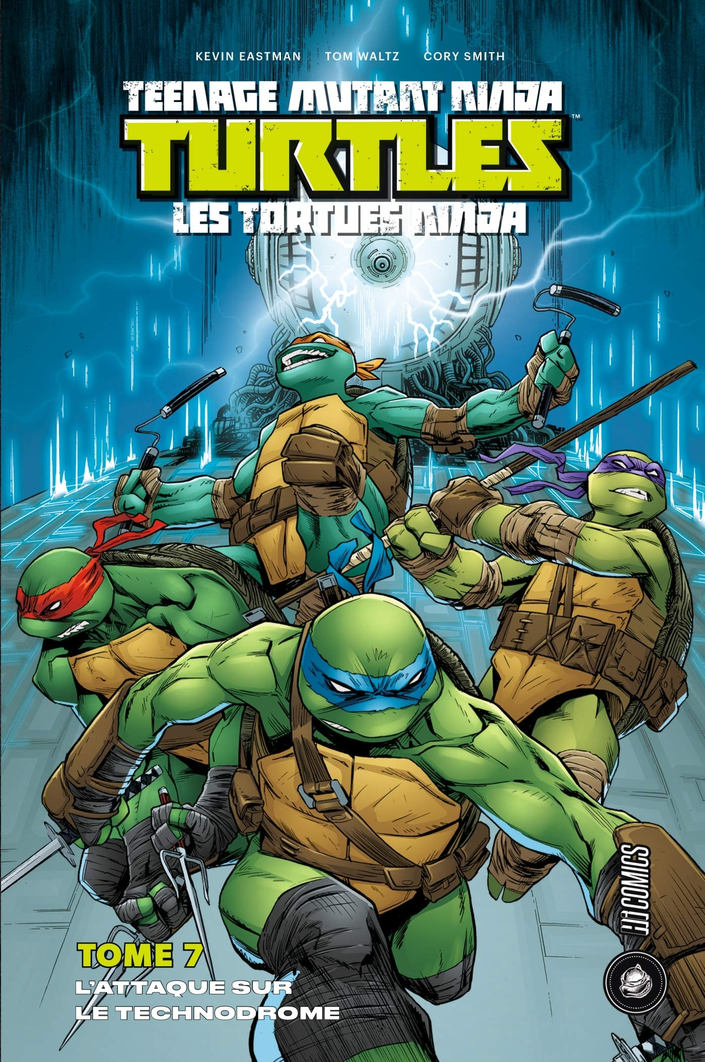 Les Tortues Ninja, Tome 7 : Lattaque sur le technodrome ...