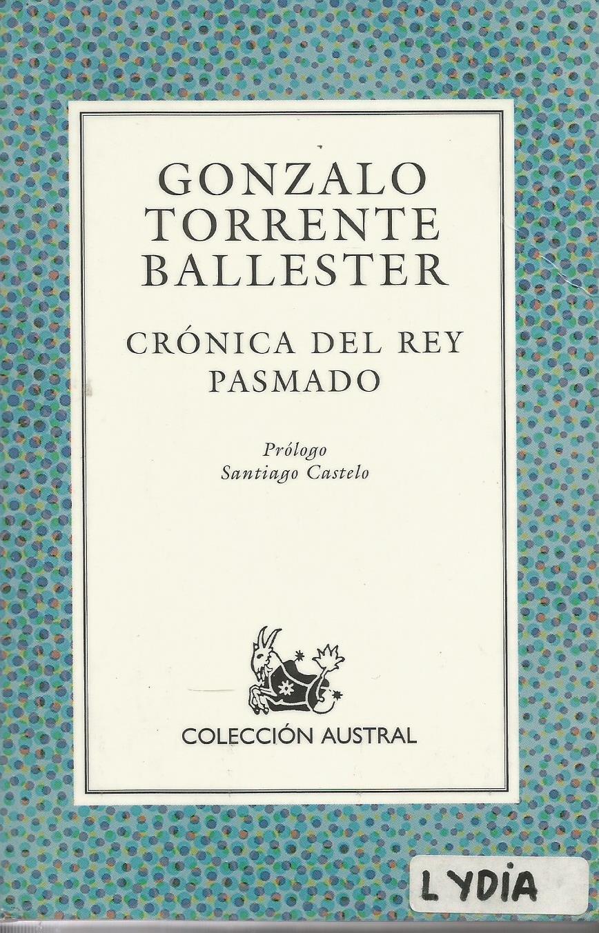 Cronica del rey pasmado (Nuevo Austral): Amazon.es: Torrente Ballester, Gonzalo: Libros