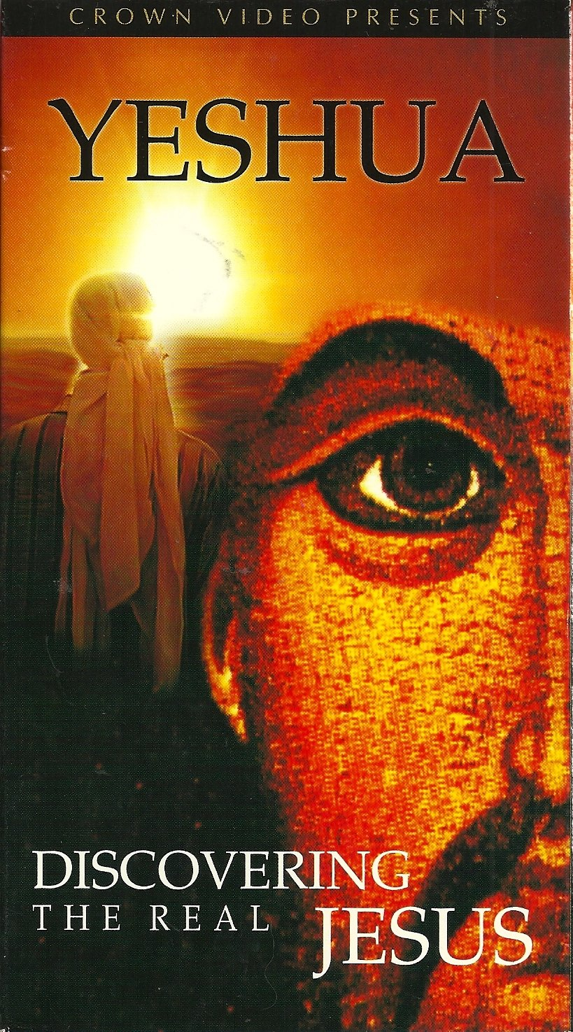 Yeshua: Discovering the Real Jesus [VHS]
