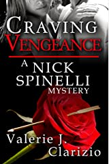 Craving Vengeance (A Nick Spinelli Mystery Book 2) Kindle Edition