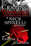 Craving Vengeance (A Nick Spinelli Mystery Book 2)