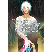 To Your Eternity 7