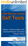 AMA Manual of Style Self Tests: Grammar Section 2.7