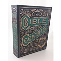 La bible des 3000 cocktails