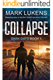 Collapse: Dark Days Book 1: A post-apocalyptic series