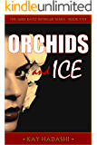 Orchids and Ice (The June Kato Intrigue Series Book 5)