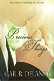 Precious Things (English Edition)