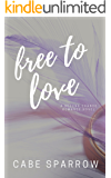 Free to Love: A Second Chance Romance