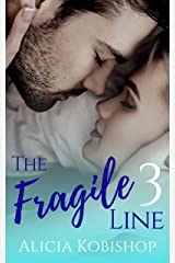 The Fragile Line: Part Three Kindle Edition