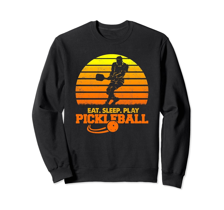Eat, Sleep, Play Pickleball! Funny Sports Gift Sweatshirt-mt