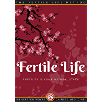 Fertile Life: Fertility is your natural state