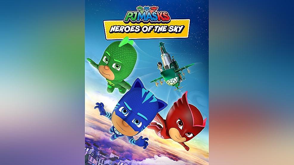 PJ Masks, Heroes of the Sky