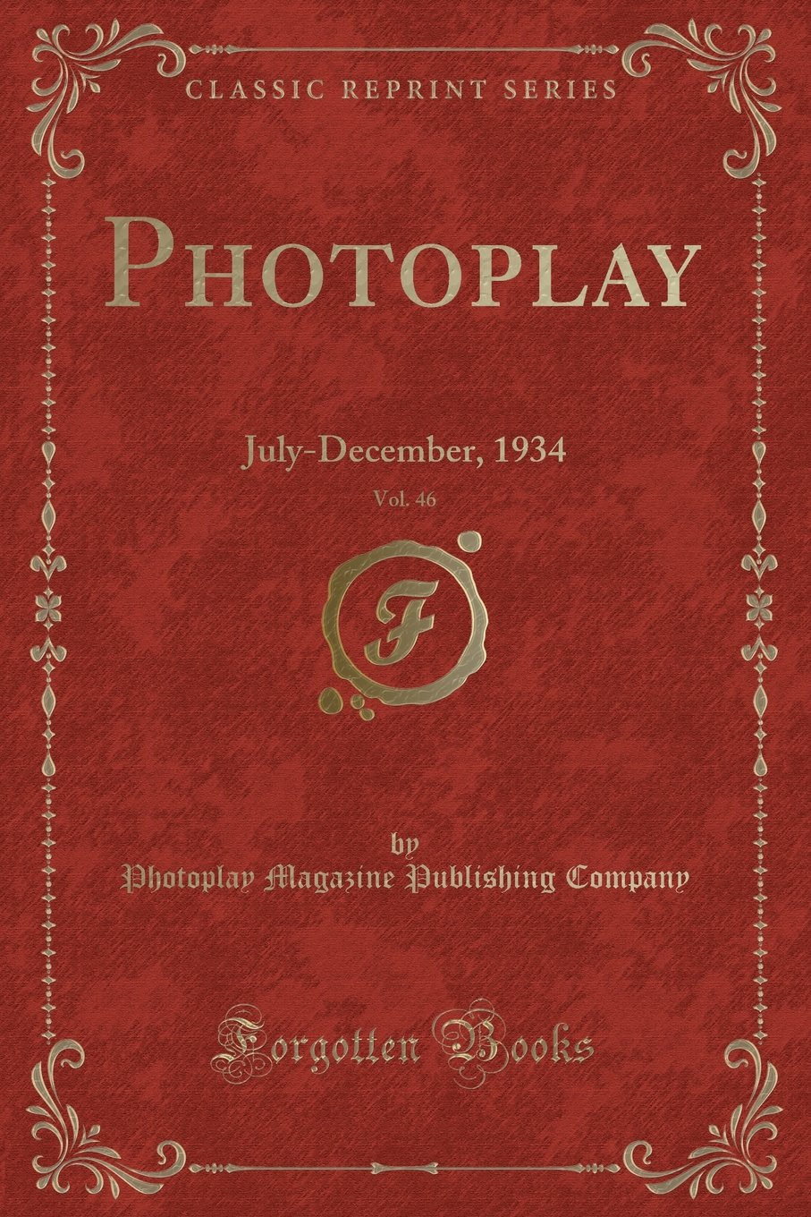 Download Photoplay, Vol. 46: July-December, 1934 (Classic Reprint) PDF
