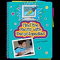 Find the Facts with Encyclopedias (Explorer Junior Library: Information Explorer Junior)