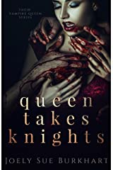 Queen Takes Knights (Their Vampire Queen Book 1) Kindle Edition
