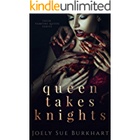 Queen Takes Knights (Their Vampire Queen Book 1)