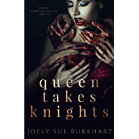 Queen Takes Knights (Their Vampire Queen Book 1) (English Edition)