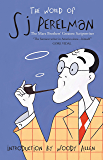 The World of SJ Perelman: The Marx Brother's Greatest Scriptwriter