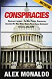 Conspiracies: Conspiracy Theories – The Most Famous Conspiracies Including: The New World Order, False Flags, Government Cover-ups, CIA, & FBI