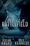 Love Is A Battlefield (DreamMakers Book 2)