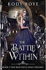 The Battle Within (The Beautiful Ones Book 3) Kindle Edition