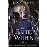 The Battle Within (The Beautiful Ones Book 3)
