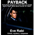 Payback - Ever Loved someone so much that you would kill for them?: A romantic suspense book Series about love, lust and revenge:  (Book 1) (English Edition)