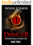 Dancer (The chronicles of Marithe Book 3)