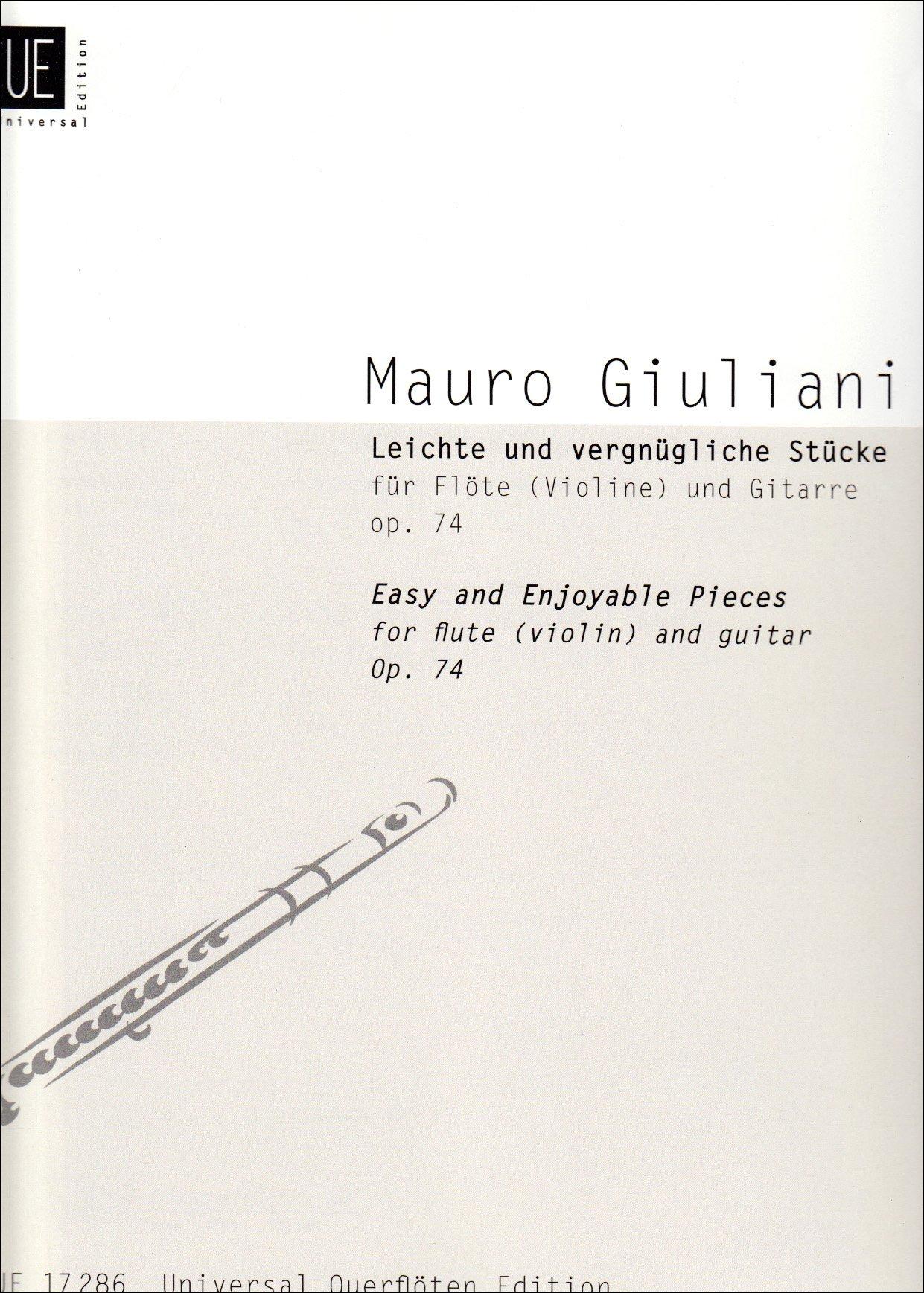 Leichte und vergnügliche Stücke: op. 74. für Flöte (Violine) und Gitarre.