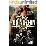 HONEY FOR NOTHIN': Sweet & Dirty BBW MC Romance Book 2 (Sweet & Dirty BBW MC Romance Series)