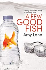 A Few Good Fish (Fish Out of Water Book 3) Kindle Edition