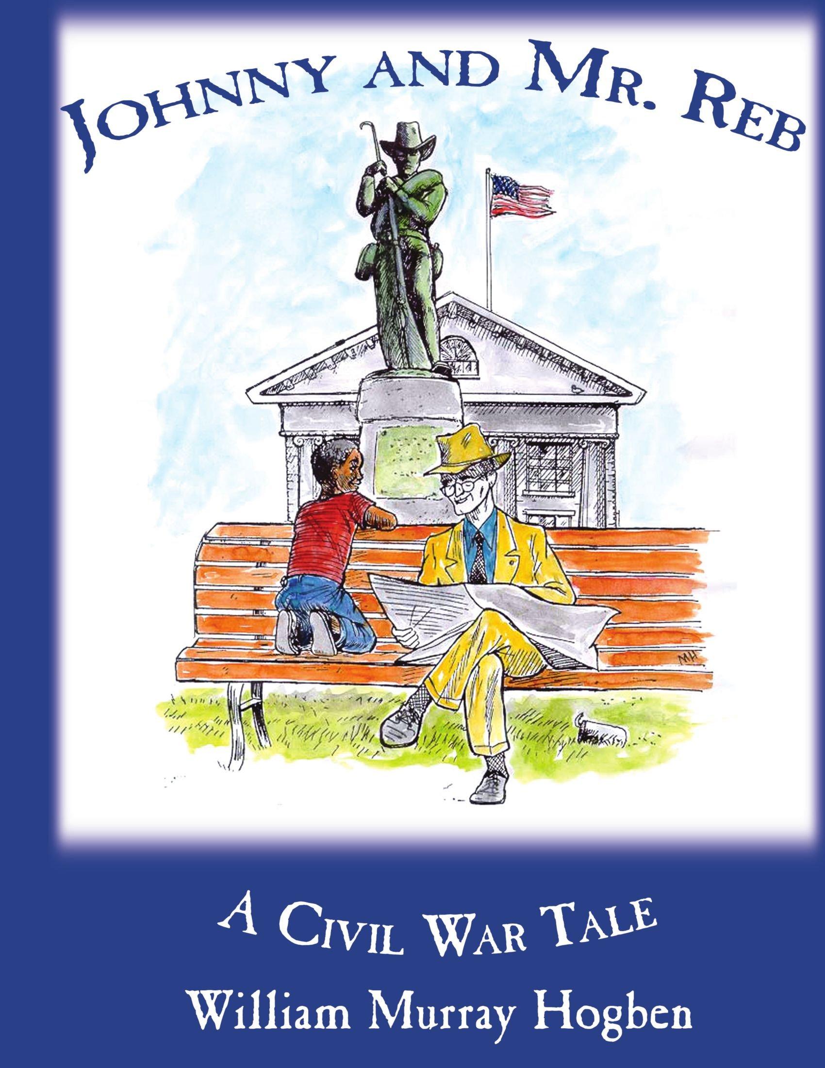 Download Johnny And Mr. Reb: A Civil War Tale PDF